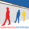 NONA REEVES 「POP STATION」
