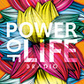 BRADIO 「POWER OF LIFE」