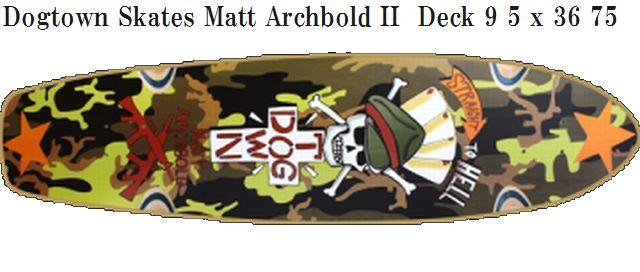 Dogtown Skates Matt Archbold II Deck 9 5 x 36 75 640x272