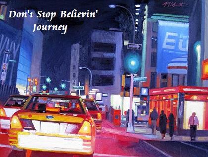 Don't Stop Believin' - Journey