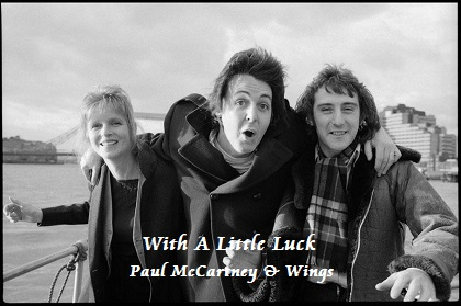 With A Little Luck - Paul McCartney & Wings