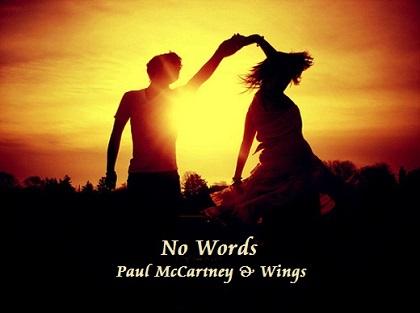 No Words - Paul McCartney & Wings