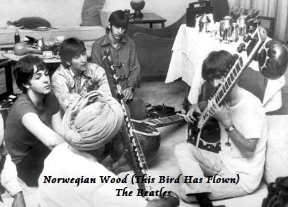 Norwegian Wood (This Bird Has Flown) - The Beatles
