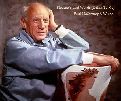 Picasso´s Last Words (Drink To Me) - Paul McCartney & Wings