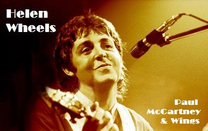 Helen Wheels - Paul McCartney & Wings