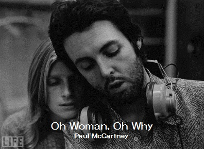 Oh Woman, Oh Why - Paul McCartney