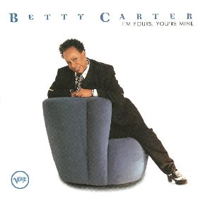 Betty Carter(Close Your Eyes)