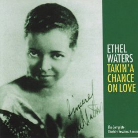 Ethel Waters(Taking a Chance on Love)