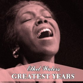 Ethel Waters(A Hundred Years from Today)