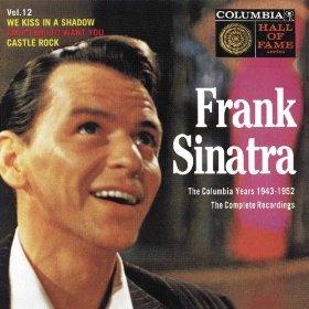 Frank Sinatra(We Kiss in a Shadow)