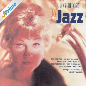 Jo Stafford(I've Got The World on a String)