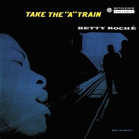 Betty Roché(Take the 'A' Train)