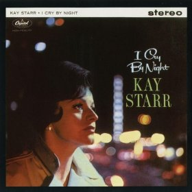 Kay Starr(Nevertheless I'm in Love with You)