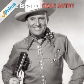 Gene Autry(South of the Border)
