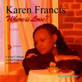 Karen Francis(Where is Love?)