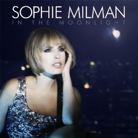 Sophie Milman(Oh! Look at Me Now)