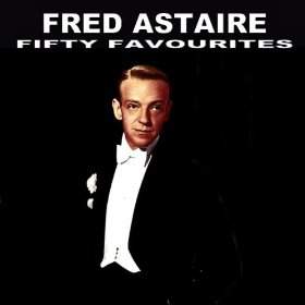 Fred Astaire(I'm Old Fashioned)
