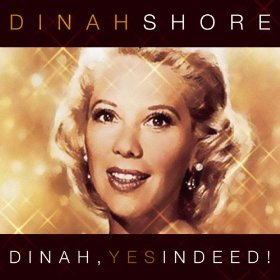 Dinah Shore(I'm Old Fashioned)