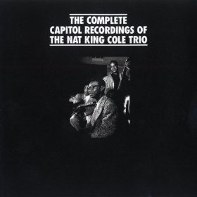 "The Nat ""King"" Cole Trio(Gee, Baby, Ain't I Good to You)"