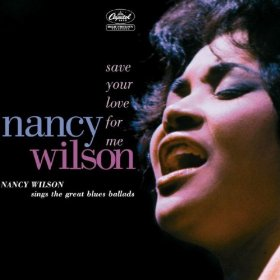 Nancy Wilson(Gee, Baby, Ain't I Good to You)
