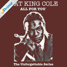 "Nat ""King"" Cole(When I Fall in Love)"