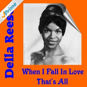 Della Reese(When I Fall in Love)