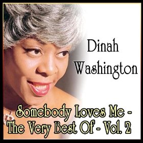 Dinah Washington(Somebody Loves Me)