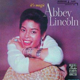 Abbey Lincoln(It's Magic)