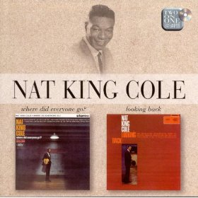 "Nat ""King"" Cole(The End of a Love Affair)"