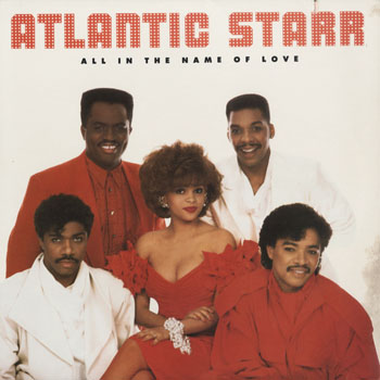 SL_ATLANTIC STARR_ALL IN THE NAME OF LOVE_201503