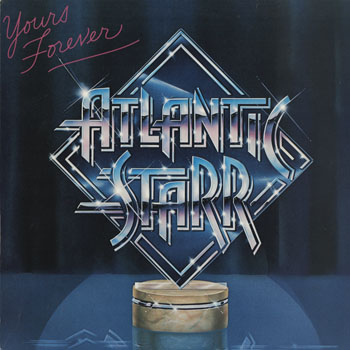SL_ATLANTIC STARR_YOURS FOREVER_201503