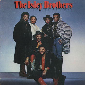 SL_ISLEY BROTHERS_GO ALL THE WAY_201503