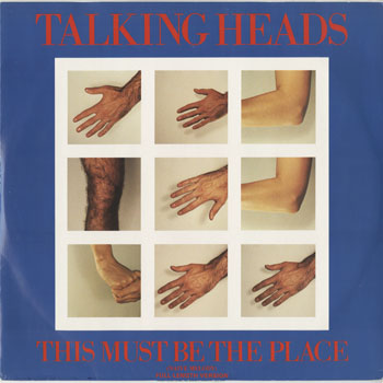 DG_TALKING HEADS_THIS MUST BE THE PLACE_201504