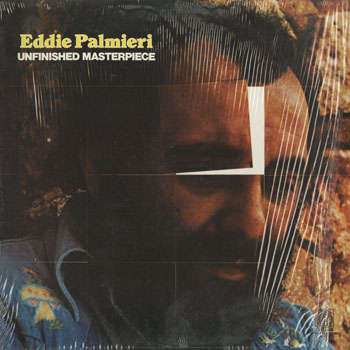 JZ_EDDIE PALMIERI_UNFINISHED MASTERPIECE_201504