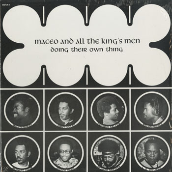 SL_MACEO AND THE ALL THE KINGS MEN_DOING THEIR OWN THING_201504