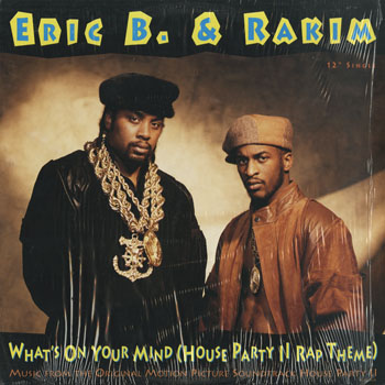 HH_ERIC B and RAKIM_WHATS ON YOUR MIND_201504