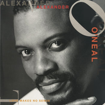 RB_ALEXANDER ONEAL_LOVE MAKES NO SENSE_201504