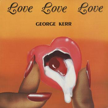 SL_GEORGE KERR_LOVE LOVE LOVE_201505