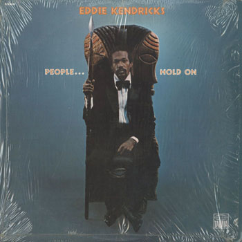 SL_EDDIE KENDRICKS_PEOPLE HOLD ON_201505