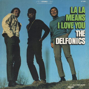 SL_DELFONICS_LA LA MEANS I LOVE YOU_201505