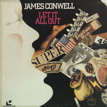 SL_JAMES CONWELL_LET IT ALL OUT_201505