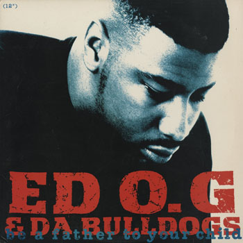 HH_ED OG  DA BULLDOGS_BE A FATHER TO YOUR CHILD_201506