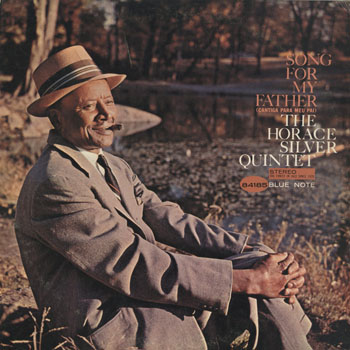 JZ_HORACE SILVER QUINTET_SONG FOR MY FATHER_201506