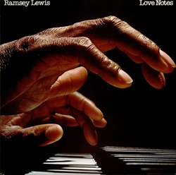 Ramsey-Lewis-Love-Notes-530420_R.jpg